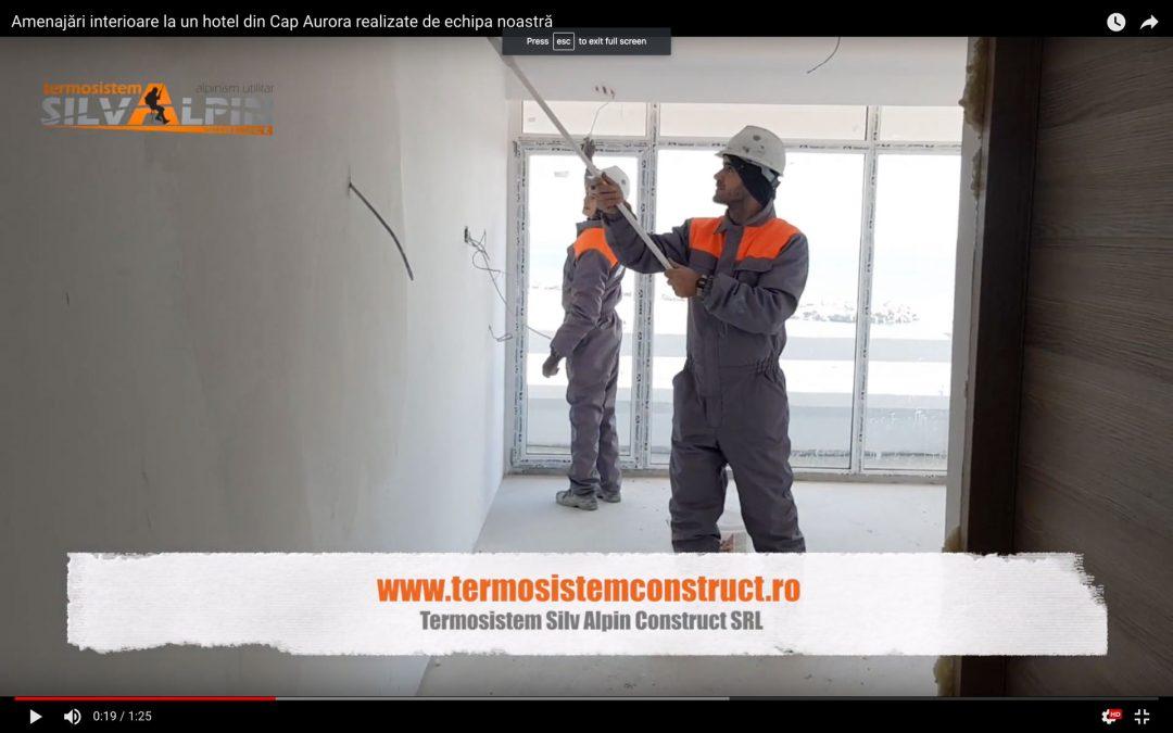 Lucrări de amenajări interioare la un hotel din Cap Aurora realizate de echipa Termosistem Silv Alpin Construct SRL